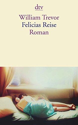 Felicias  Reise: Roman