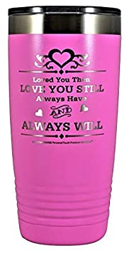 GIFT WIFE HUSBAND Loved You Then LOVE YOU STILL Always have ALWAYS WILL Engraved Stainless Steel Vacuum Insulated Travel Mug Valentine Her Him Anniversary Birthday Mothers Day Christmas Black, 12oz