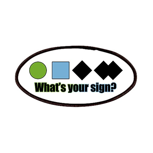 CafePress - What's Your Sign? Patches - Patch, 4x2in Printed Novelty Applique Patch