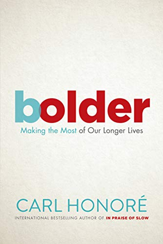 Pdf Fitness Bolder: Making the Most of Our Longer Lives