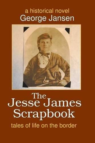 Download The Jesse James Scrapbook PDF
