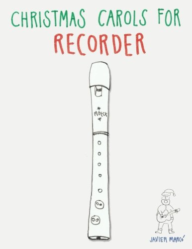 Christmas Carols for Recorder: Easy Songs!