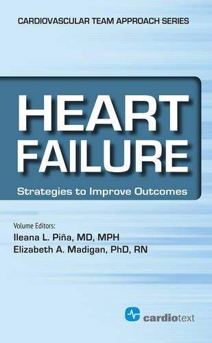Heart Failure: Strategies to Improve Outcomes (Cardiovascular Diseases: a Multidisciplinary Team Approach for Management and Pr) (Cardiovascular Team Approach)