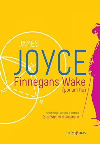 Finnegans Wake. Por Um Fio