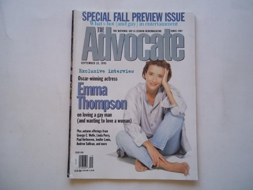 The Advocate (Issue No. 690, September 19, 1995): The National Gay and Lesbian Newsmagazine (Magazine) (Emma Thompson Cover Story & Interview)