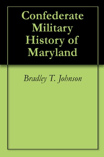 Confederate Military History of Maryland