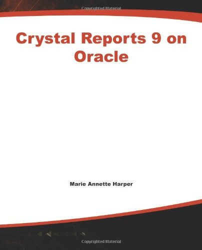 Crystal Reports 9 on Oracle (Database Professionals) Pdf