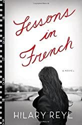 Lessons in French: A Novel by Reyl, Hilary (3/5/2013)