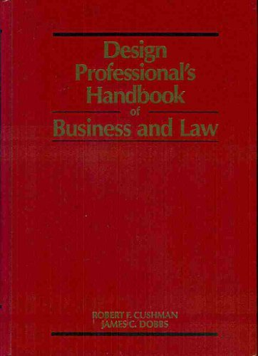 Design Professional's Handbook of Business and Law (Construction Law Library)