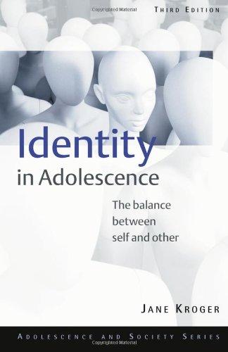 Identity In Adolescence (Adolescence and Society)