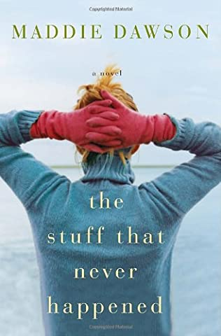 book cover of The Stuff That Never Happened