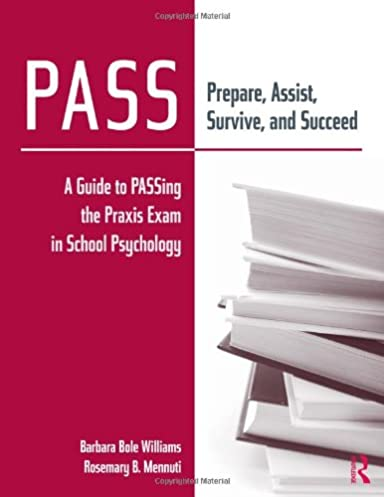 amazon com pass prepare assist survive and succeed a guide to rh amazon com Math Praxis Printable Praxis 1 Study Guide