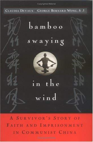 Download Bamboo Swaying in the Wind: A Survivor's Story of Faith and Imprisonment in Communist China ebook