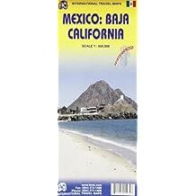 1. Mexico: Baja California Travel Reference Map 1:650,000 (International Travel Maps / Mapas Internacionales De Viaje)