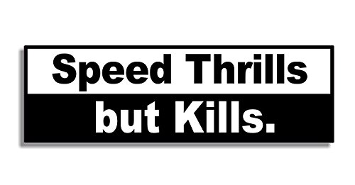 Speed thrills but kills car bumper sticker bedroom door sign decal naughty funny buy online in kuwait stickerworm products in kuwait see prices