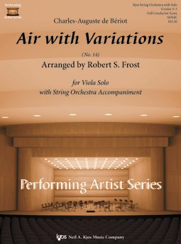 Beriot, C.A.D. - Air with Variations Arr. by Robert S. Frost for Viola Solo with String Orchestra Accompaniment by Kjos Music