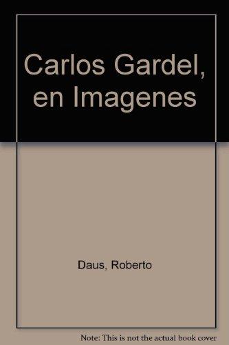Descargar Libro Carlos Gardel