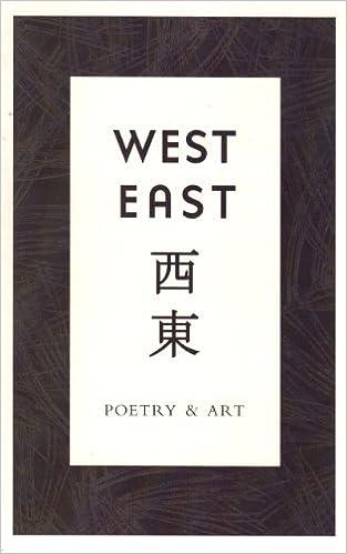 West East : Poetry & Art