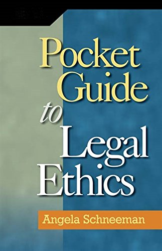 - Pocket Guide to Legal Ethics