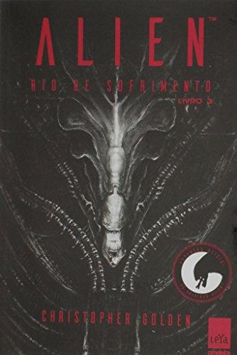 Alien 3. Rio de Sofrimento