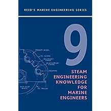 Reeds Vol 9: Steam Engineering Knowledge