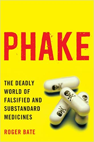 Phake: The Deadly World of Falsified and Substandard
