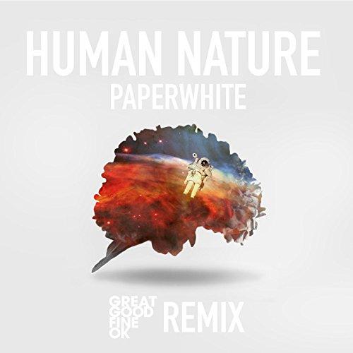 Human Nature (Great Good Fine ...
