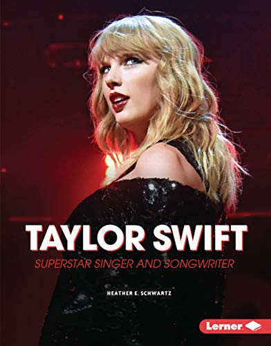 Taylor Swift: Superstar Singer and Songwriter (Gateway Biographies) (Songwriter Music Magazine)
