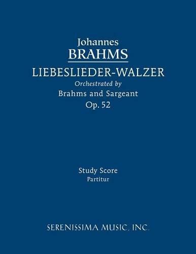 Liebeslieder-Walzer, Op.52 Study Score  [Brahms, Johannes] (Tapa Blanda)