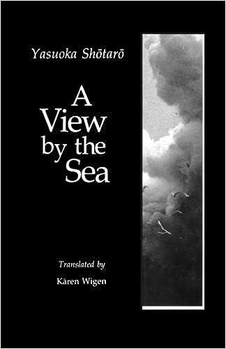 A View by the Sea (Modern Asian Literature) by Shotaro Yasuoka (1992-04-15)