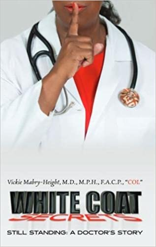 White Coat Secrets: Still Standing:A Doctor's Story (Volume 1 ...