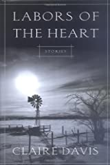 Labors of the Heart: Stories Hardcover