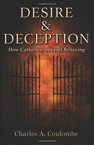 Desire & Deception: How Catholics Stopped Believing ebook