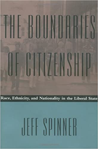 Scarica libri elettronici gratuitamente The Boundaries of Citizenship: Race, Ethnicity, and Nationality in the Liberal State 0801852390 by Jeff Spinner-Halev PDF PDB CHM