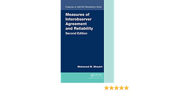 Measures Of Interobserver Agreement And Reliability Second Edition