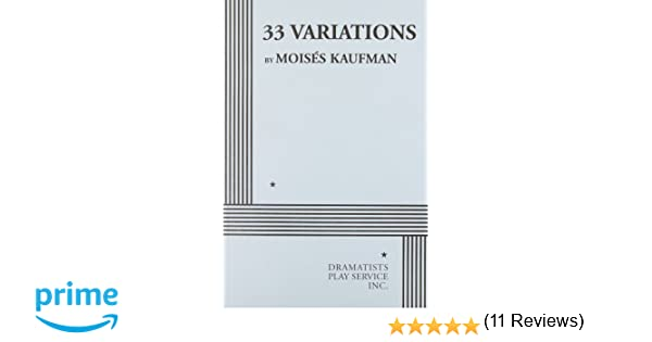 Amazon 33 variations 9780822223924 moises kaufman books fandeluxe Images