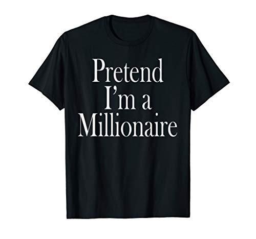 (Millionaire Costume T-Shirt for the Last Minute)