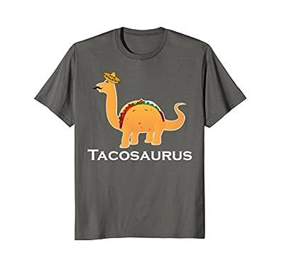 TACOSAURUS Shirt   Funny Mexican Tacos Dino Lovers Gift