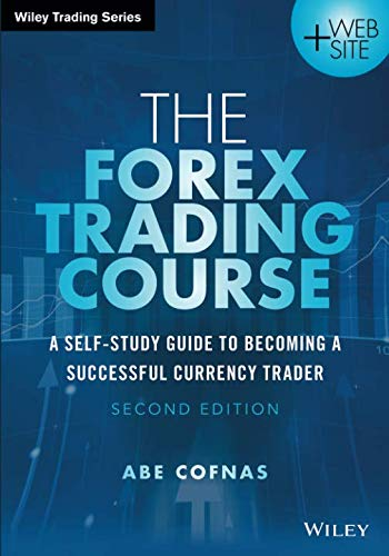 41q6VC7TZ5L - The Forex Trading Course: A Self-Study Guide to Becoming a Successful Currency Trader, 2nd Edition (Wiley Trading)