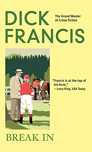Break In by Dick Francis