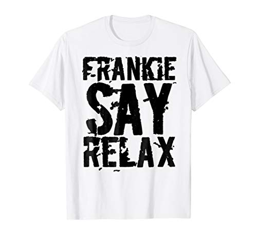 Frankie Say Relax T-Shirt Bold Font Shirt