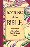 Doctrines of the Bible, J. L. Hall, 0932581714