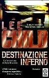 Destinazione inferno : romanzo