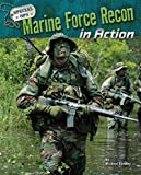 Marine Force Recon in Action, Michael Sandler, 1597166340