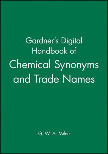 Gardner's Digital Handbook of Chemical Synonyms and Trade Names