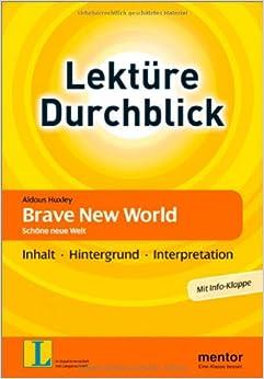 Book Aldous Huxley: Brave New World. Schöne neue Welt: Inhalt - Hintergrund - Interpretation