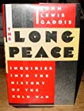 The Long Peace, John Lewis Gaddis, 0195043367