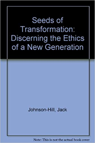Epub ebooks télécharger rapidshareSeeds of Transformation: Discerning the Ethics of a New Generation en français MOBI