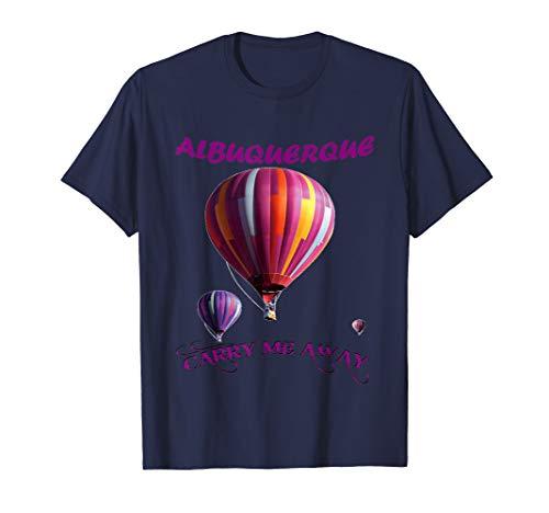 Hot Air Balloon Fiesta Albuquerque - ALBUQUERQUE hot air balloon fiesta t-shirt