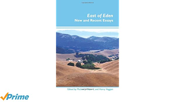 east of eden essay prompts Of mice and men essays plot overview  of mice and men essay prompts  east of eden clinging together in the face of lonliness and alienation,.